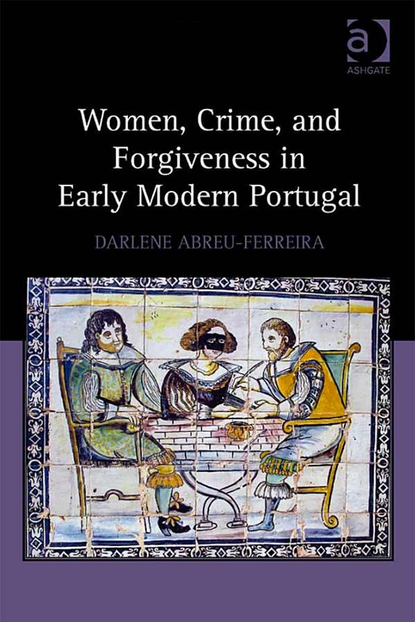 Women-Crime-and-Forgiveness-in-Early-Modern-Portugal